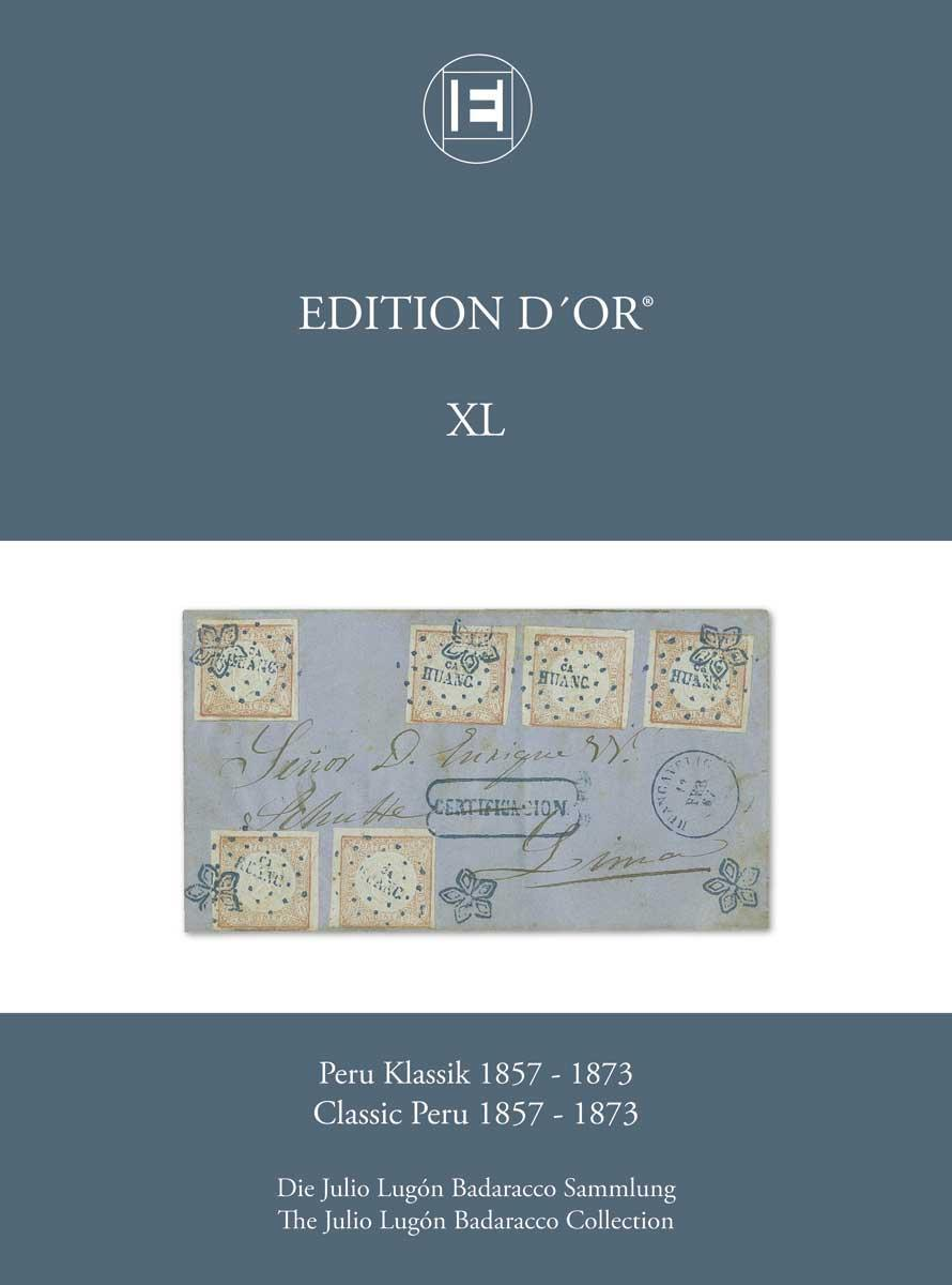 Vol. 40: Classic Peru 1857-1873 • The Julio Lugón Badaracco Collection