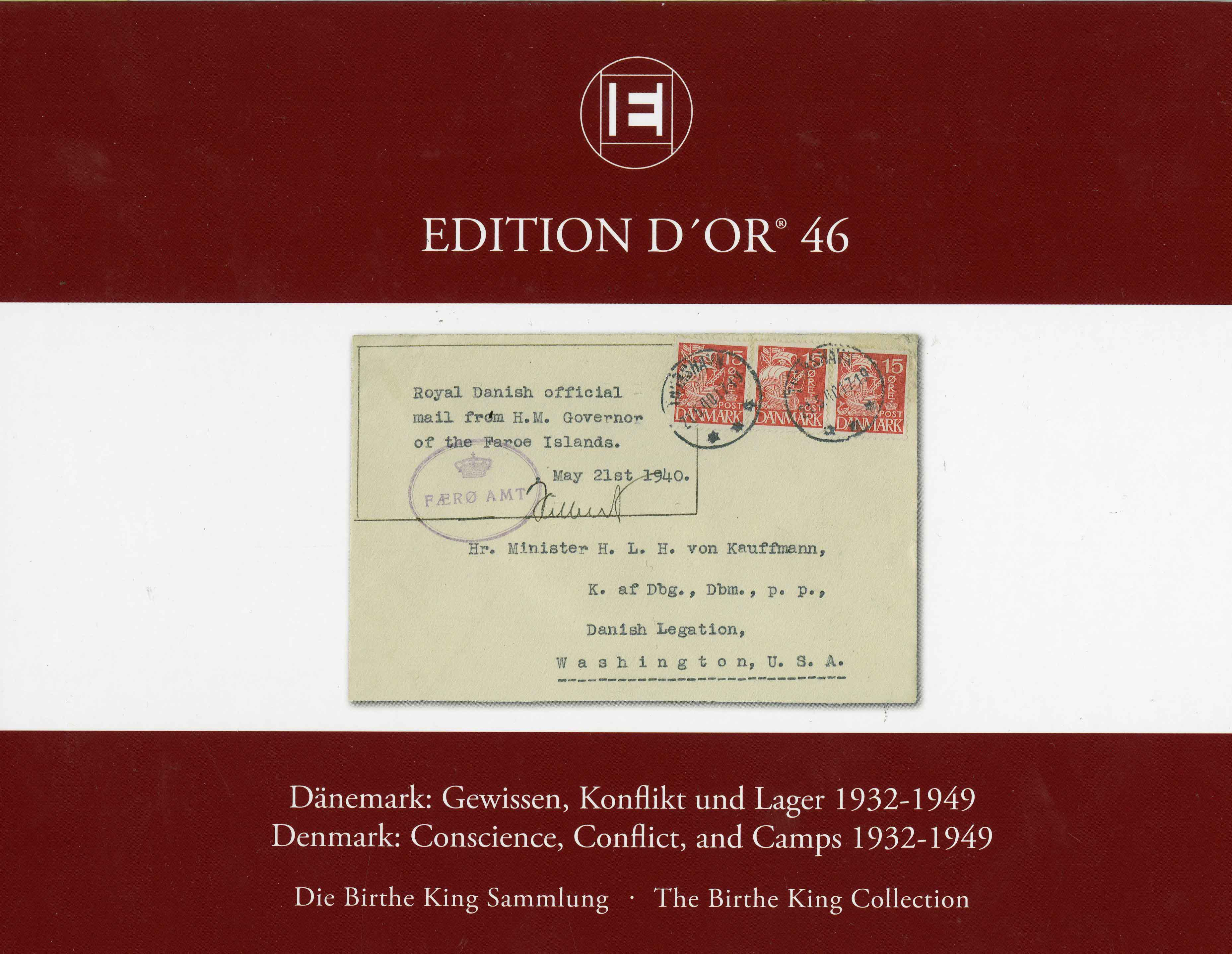 Vol. 46: Denmark - Conscience, Conflict and Camps 1932-1949 • The Birthe King Collection