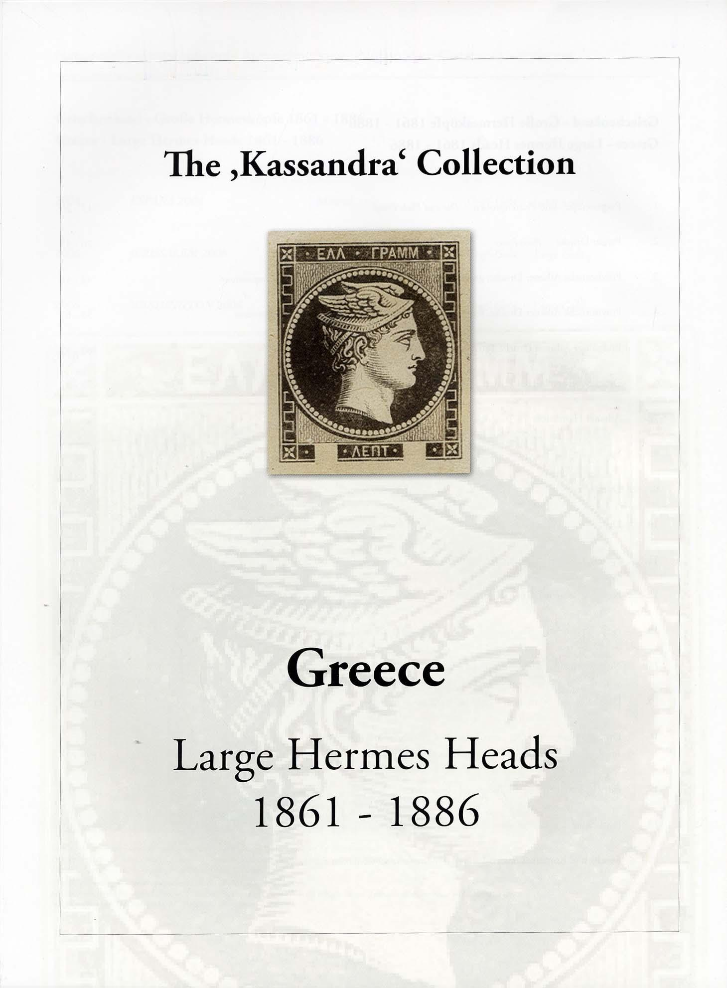 Vol. 28: Greece - Large Hermes Heads 186-1886 • The Stavros Andreadis 'Kassandra' Collection