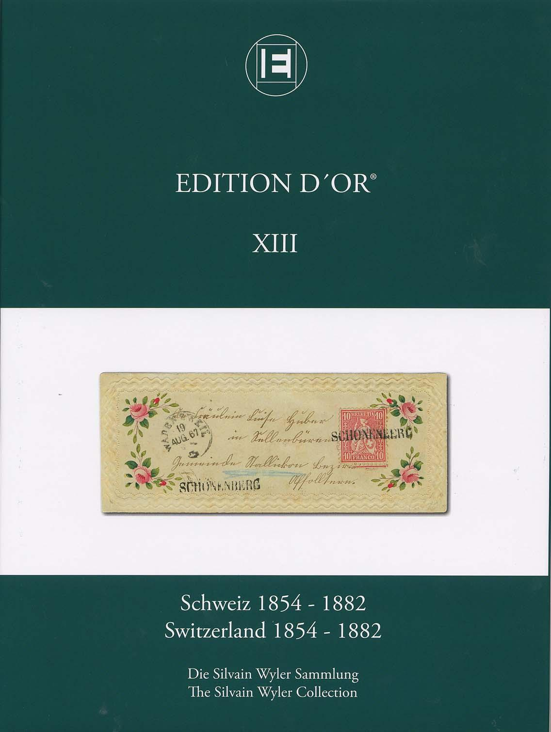 Vol. 13: Switzerland 1854-1882 • The Silvain Wyler Collection