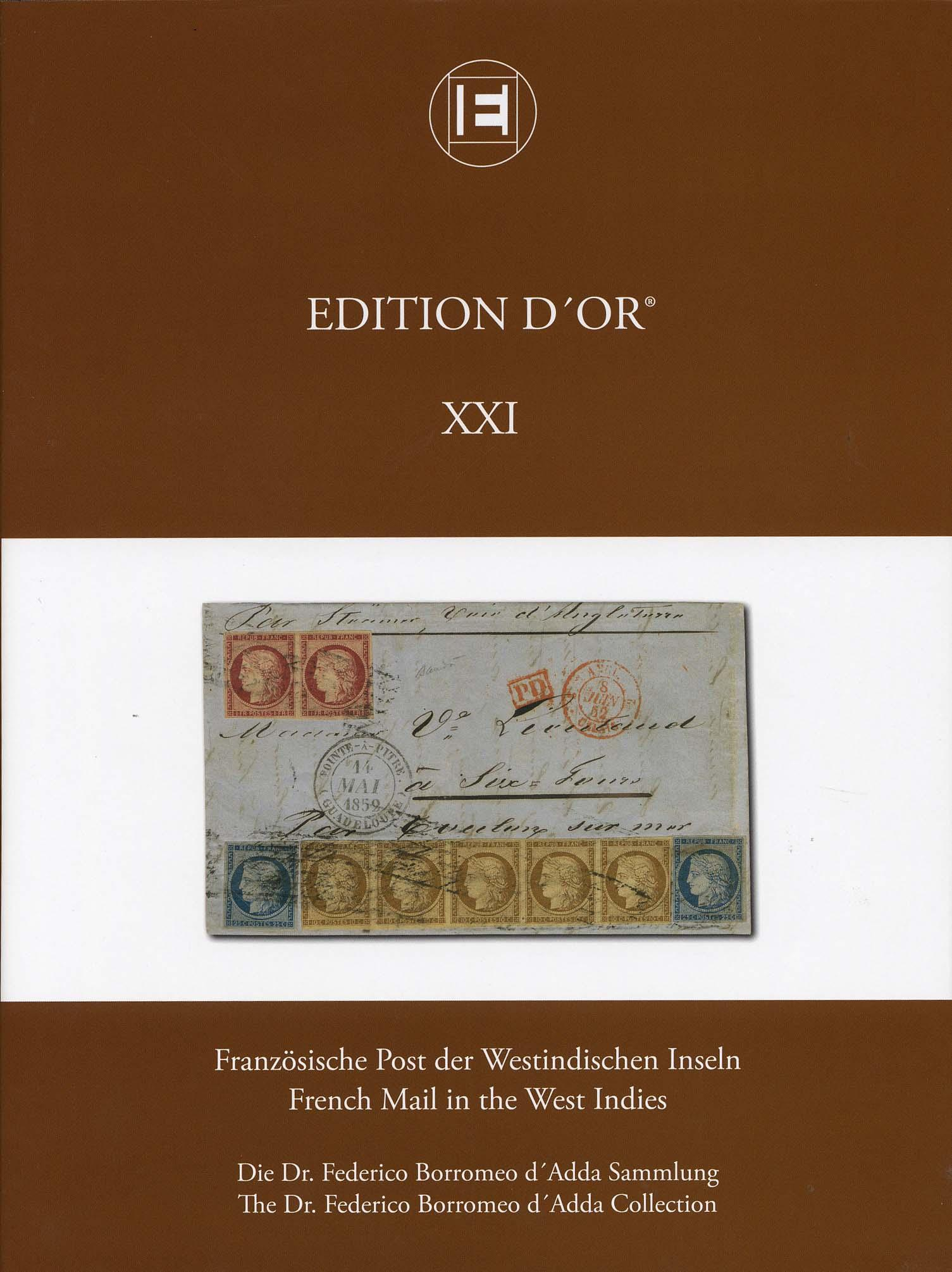 Vol. 21: French Mail in the West Indies • The Dr. Federico Borromeo d'Adda Collection