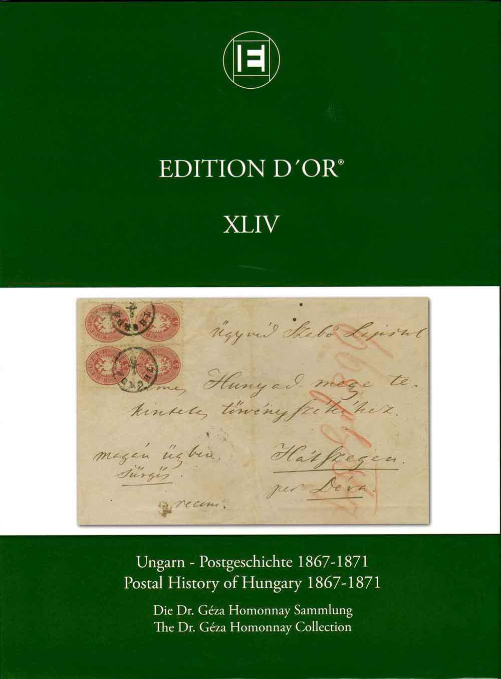 Vol. 44: Postal History of Hungary 1867-1871 • The Dr. Géza Homonnay Collection