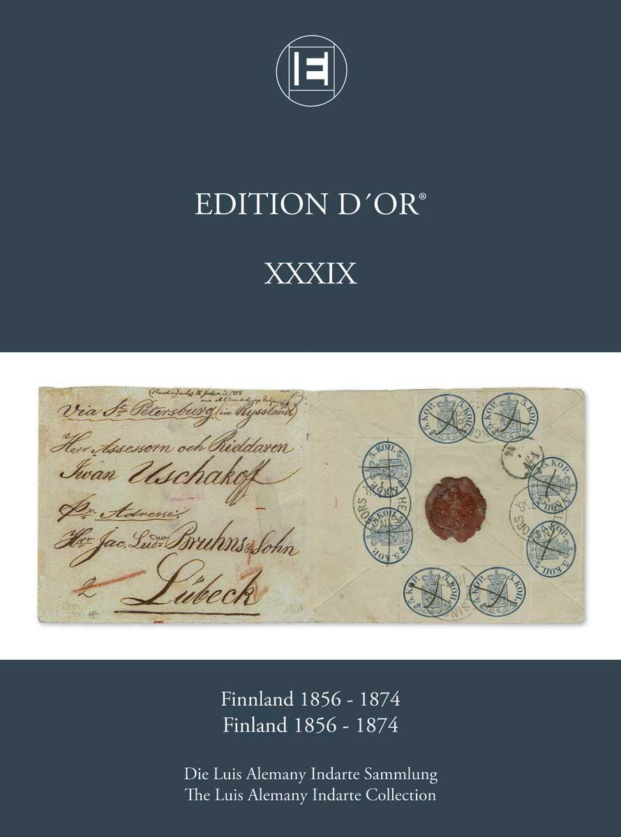 Vol. 39: Finland 1856-1874 • The Luis Alemany Indarte Collection