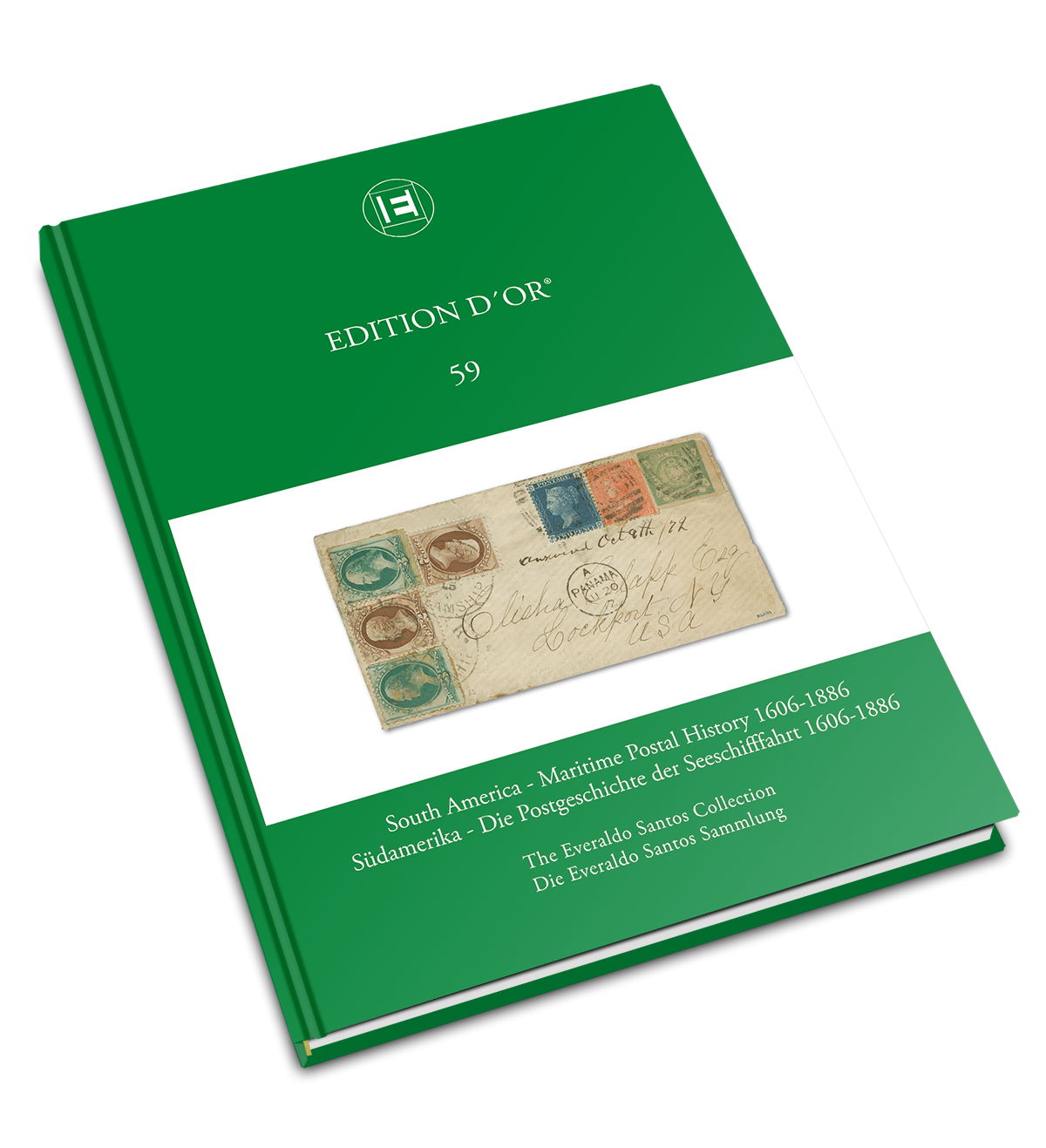 Vol. 59: South America – Maritime Postal History 1606-1886 The Everaldo Santos Collection