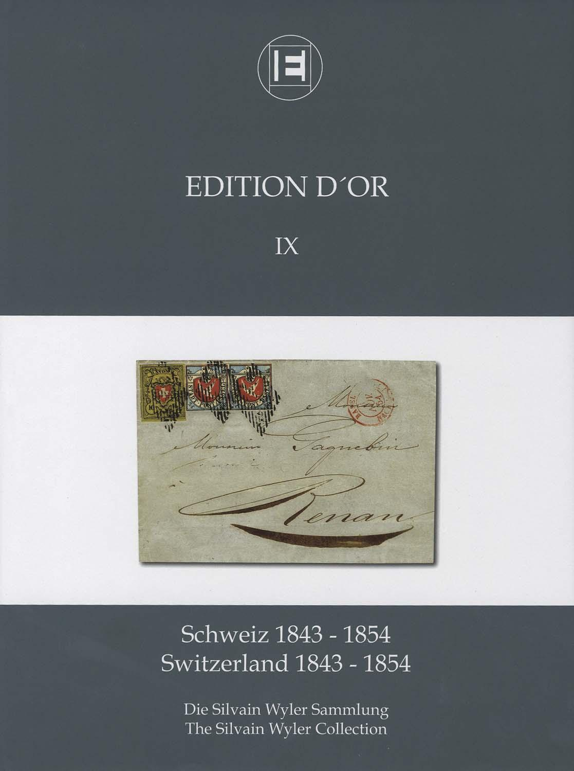 Vol. 9: Switzerland 1843-1854 • The Silvain Wyler Collection