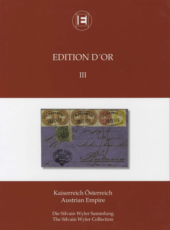 Band 3: Kaiserreich Österreich • Die Silvain Wyler Sammlung
