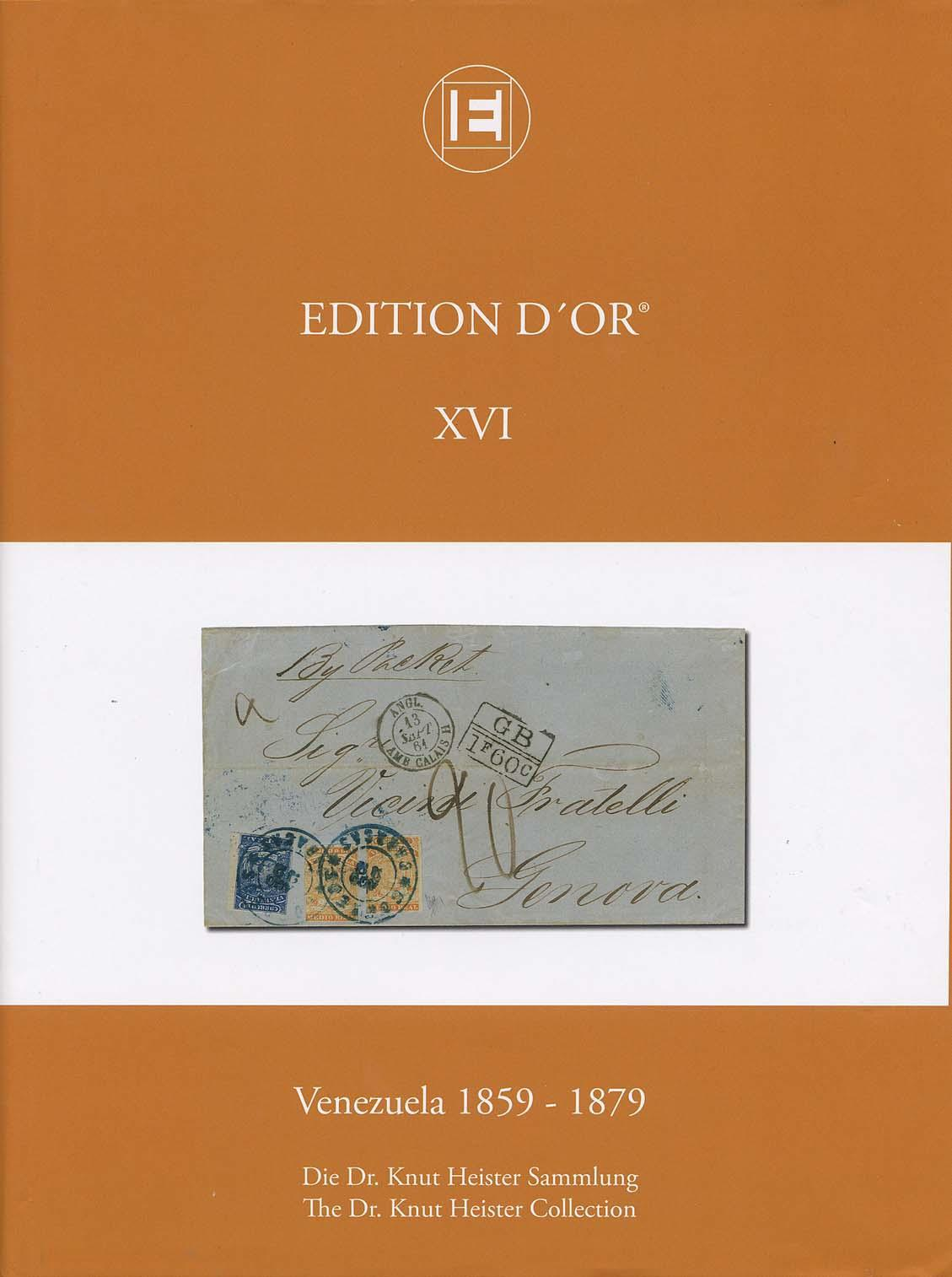 Vol. 16: Venezuela 1859-1879 • The Dr. Knut Heister Collection
