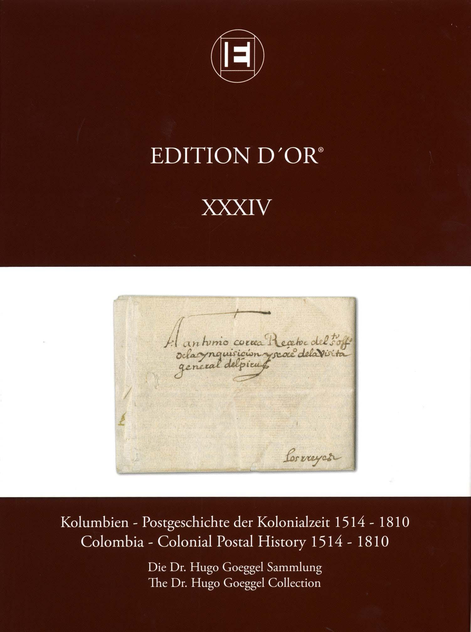 Vol. 34: Colombia - Colonial Postal History 1514-1810 • The Dr. Hugo Goeggel Collection